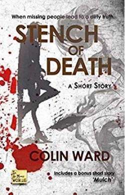 Stench of Death: A Short Story