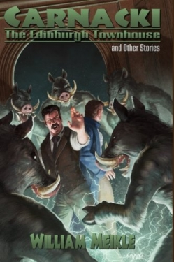 Carnacki: The Edinburgh Townhouse & Other Stories
