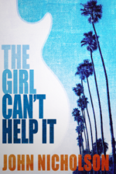 The Girl Can't Help It : Artie Taylor Book 1