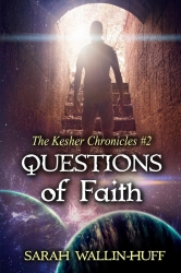 Questions of Faith: The Kesher Chronicles #2