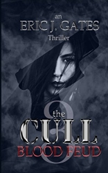 the CULL: Blood Feud (Volume 3)