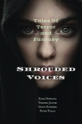 Shrouded Voices: Tales of Terror and Fantasy