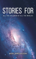 Stories For All The Children Of All The Worlds