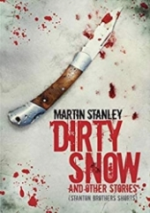 Dirty Snow and other stories