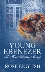 Young Ebenezer - A New Christmas Carol