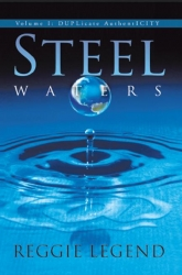 Steel Waters VOLUME I - DUPLicate AuthentICITY