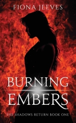Burning Embers (The Shadows Return)
